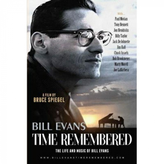 Bill Evans - Time Remembered: The Life And Music Of Bill Eva