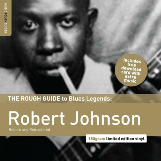 The Rough Guide To Blues Legends: Robert Johnson