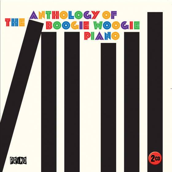 Anthology Of The Boogie Woogie Piano