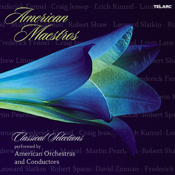 American Maestros - Classical Selections Performed By American Orchestras and Conductors