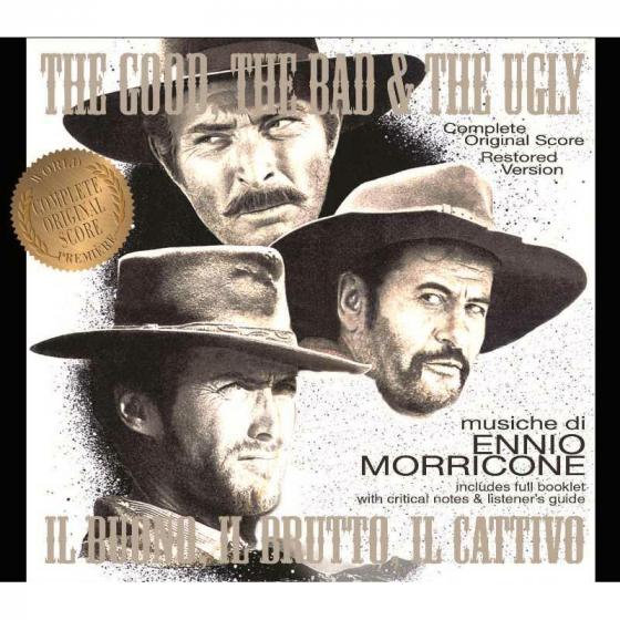 The Good, The Bad & The Ugly (Complete Original Score)