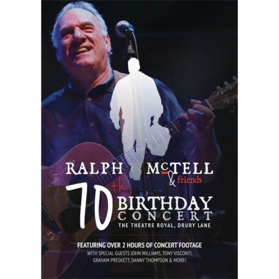 Ralph McTell - 70th Birthday Concert