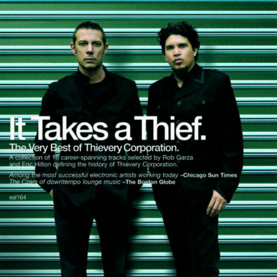 It Takes A Thief: The Very Best Of