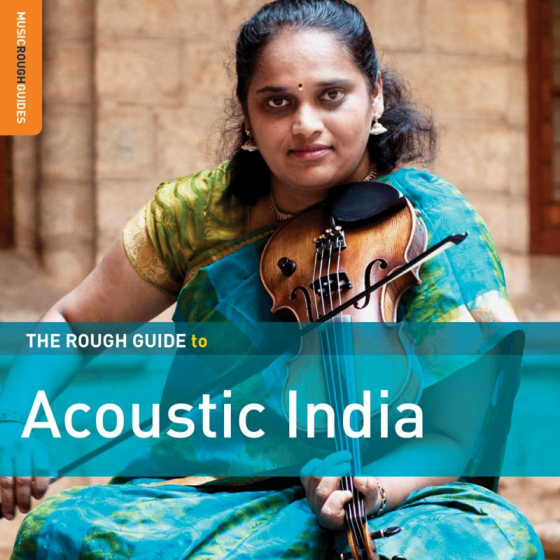 The Rough Guide to Acoustic India