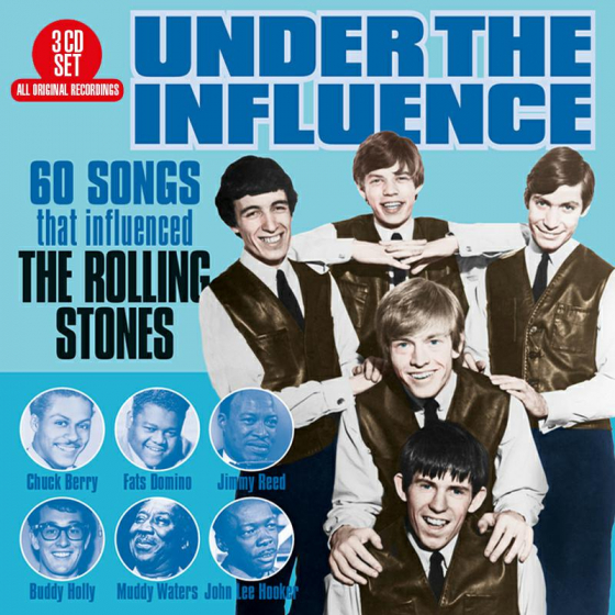 Under The Influence - 60 Songs That Influenced The Rolling Stones