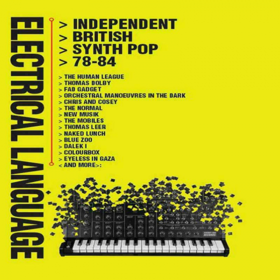 Electrical Language ~  Independent British Synth Pop: 78-84 (4CD)