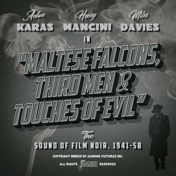Maltese Falcons, Third Men & Touches of Evil - The Sound Of Film Noir 1941-58