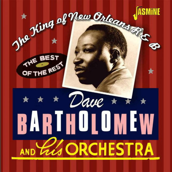 The King Of New Orleans R&B - The Best Of The Rest