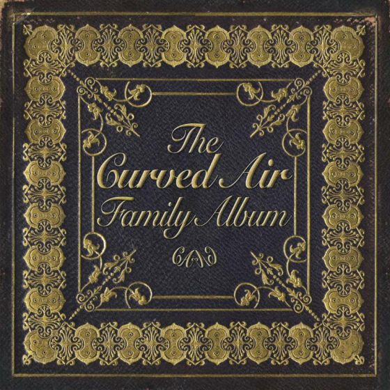 The Curved Air Family Album (2CD)