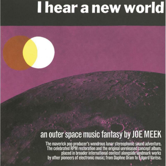 I Hear A New World / The Pioneers Of Electronic Music (3CD)