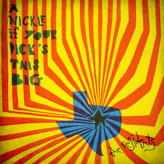A Nickle If Your Dick's This Big (1971-1972): 2CD Preserved Edition