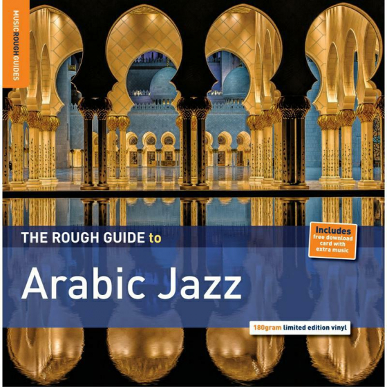 The Rough Guide to Arabic Jazz (180g Vinyl)