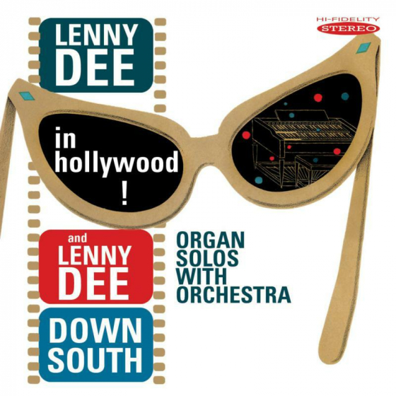 Lenny Dee in Hollywood / Lenny Dee Down South