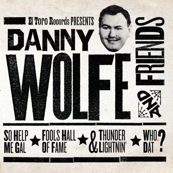 Danny Wolfe And Friends