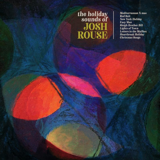 The Holiday Sounds Of Josh Rouse (2 LP COLOuR VINYL EDITION)