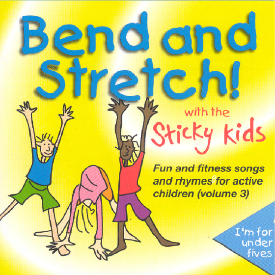 Bend and Stretch! With the Sticky Kids