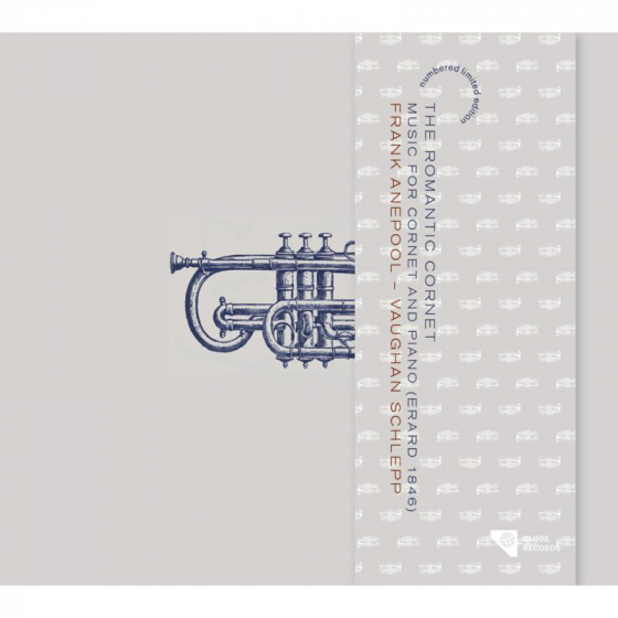 The Romantic Trumpet: Music for Cornet and Piano