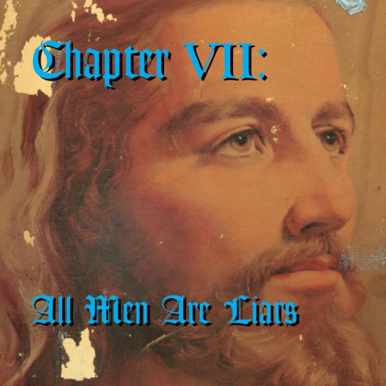 Chapter Vii: All Men Are Liars