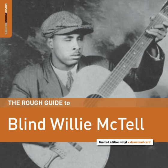 The Rough Guide to Blind Willie McTell