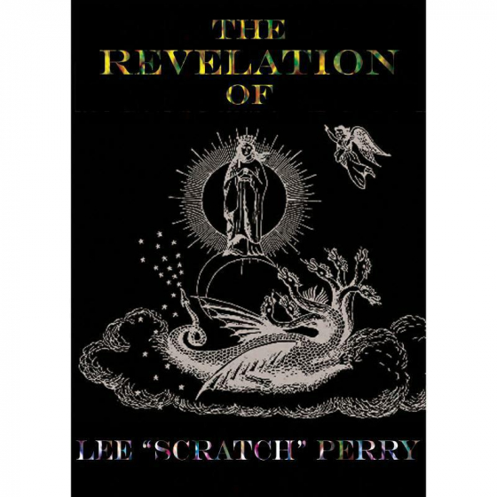 "The Revelation Of Lee ""Scratch"" Perry"