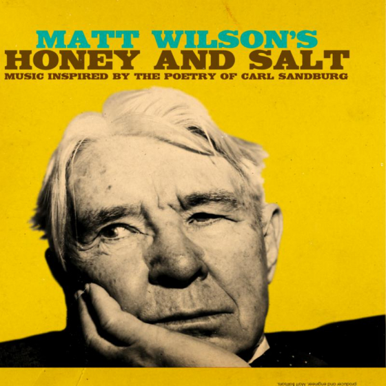 Honey And Salt (Music Inspired By The Poetry of Carl Sandburg)