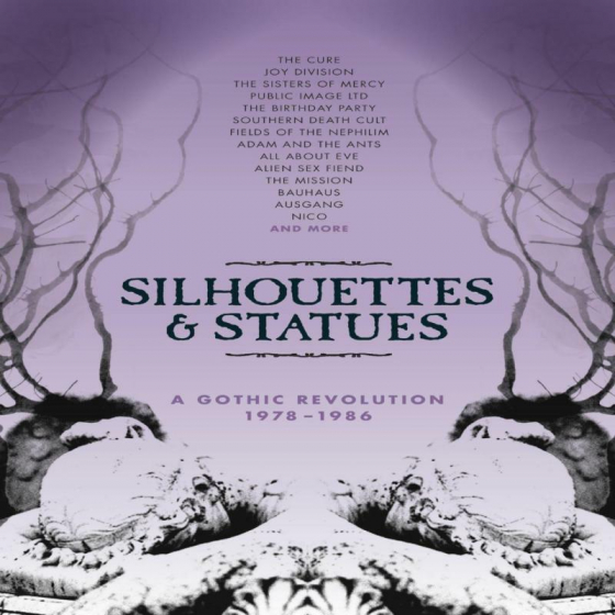 Silhouetted & Statues - A Gothic Revolution: 1978-1986 (Deluxe Box Set)