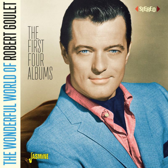 The Wonderful World of Robert Goulet - The First Four Albums