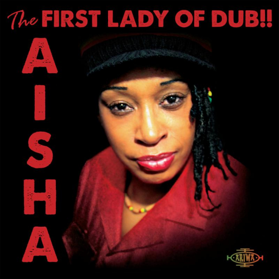 The First Lady Of Dub