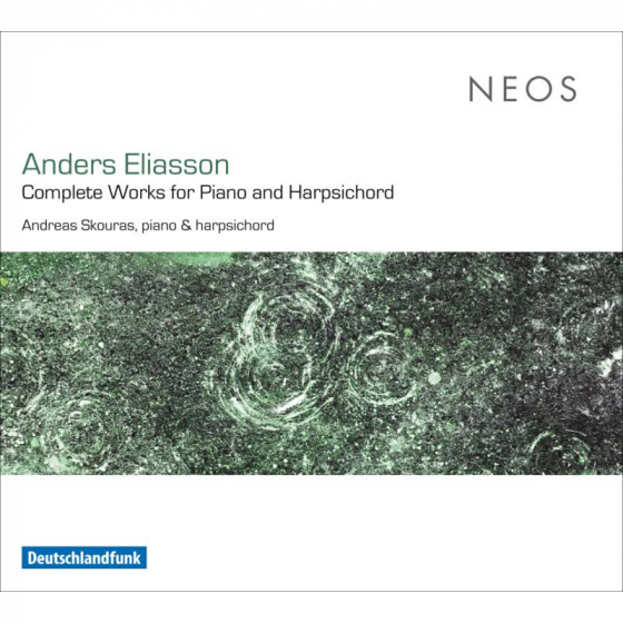 Anders Eliasson: Complete Works For Piano & Harpsichord