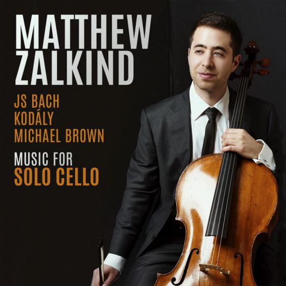 Music for Solo Cello By J.S. Bach, Michael Brown and Zoltán Kodály