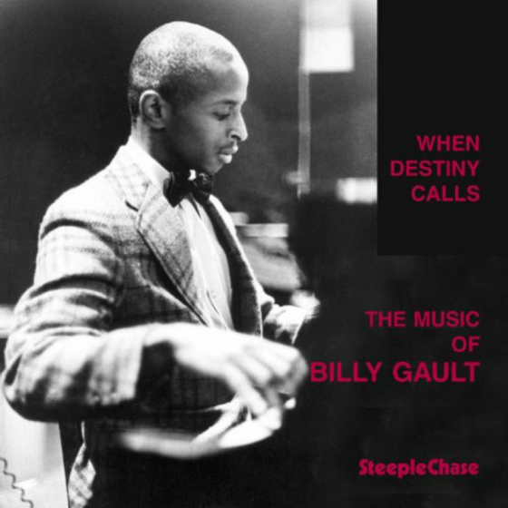 When Destiny Calls - The Music of Billy Gault