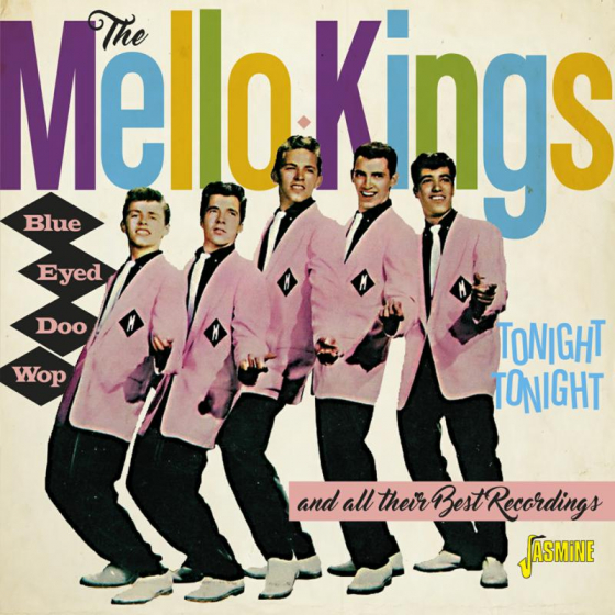 Blue Eyed Doo Wop - Tonight, Tonight and All Their Best Recordings
