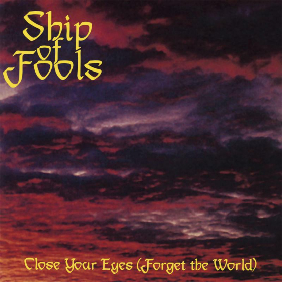 Close Your Eyes (Forget The World)