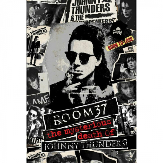 Room 37: The Mysterious Death Of Johnny Thunders (BD+DVD+CD)