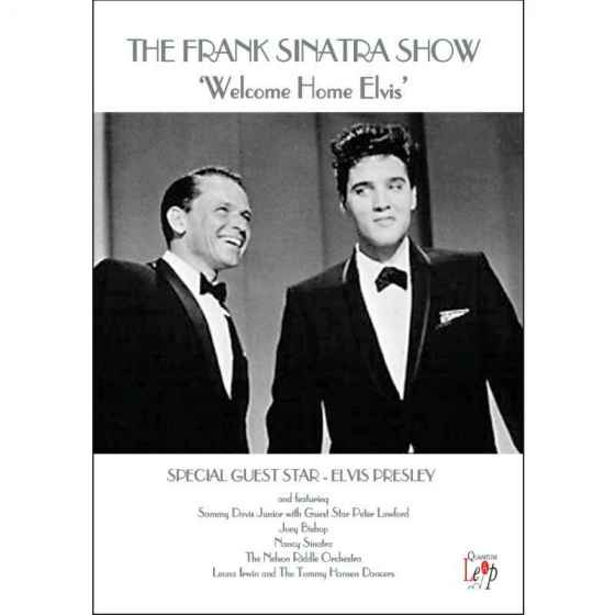 The Frank Sinatra Show: Welcome Home Elvis