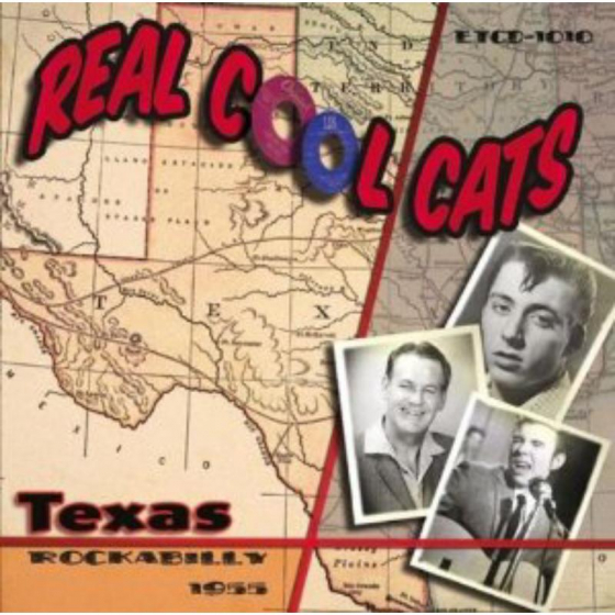 Real Cool Cats: Texas Rockabilly 1955