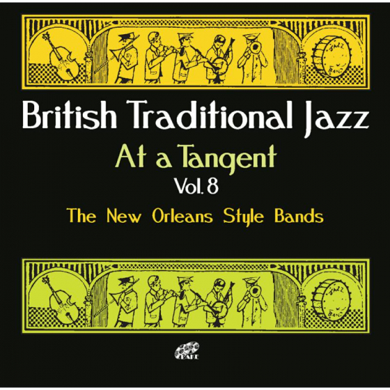 British Traditional Jazz - At A Tangent Vol.8