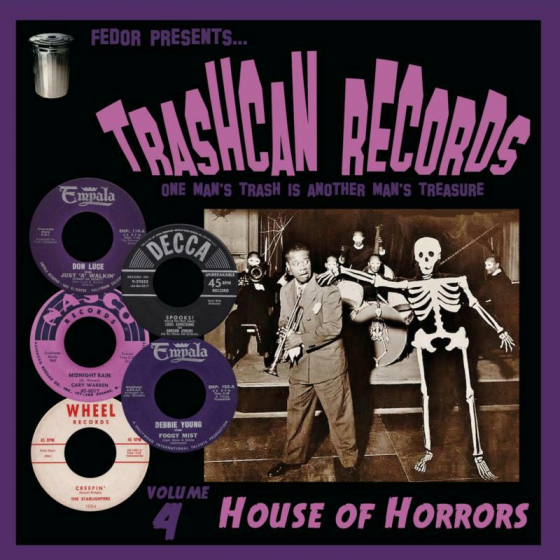 Trashcan Records Vol 4 : House Of Horrors