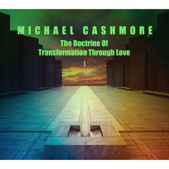 The Doctrine Of Transformation Through Love 1