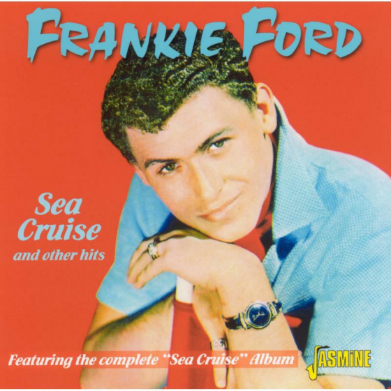 Sea Cruise And Other Hits