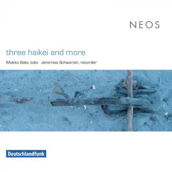 Three Haikei and More  (Works for Koto & Recorder)