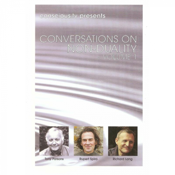 Conversations On Non-Duality Volume 1