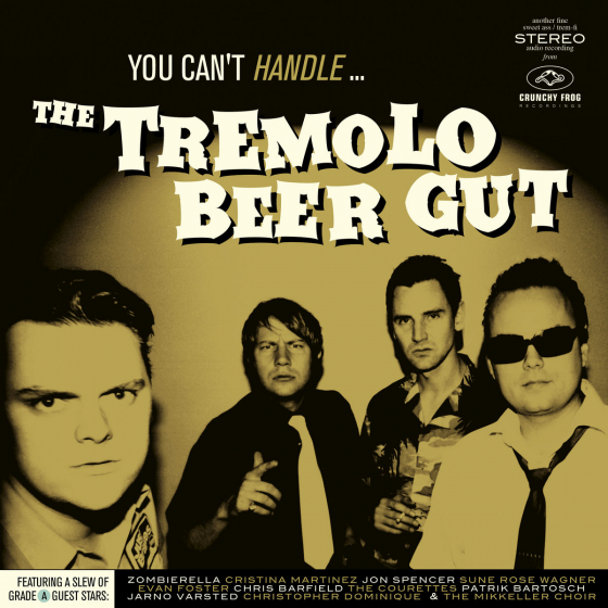 You Can't Handle The Tremolo Beer Gut