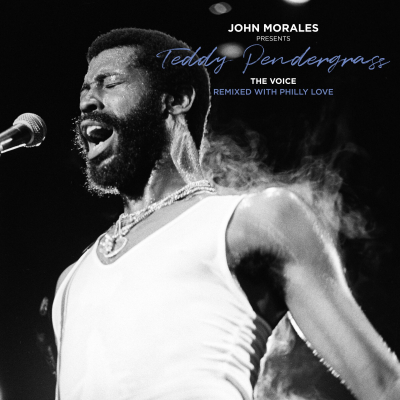 John Morales Presents Teddy Pendergrass - The Voice - Remixed With Philly Love