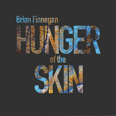 Hunger Of The Skin