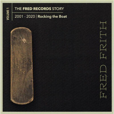 The Fred Records Story: Volume 1 Rocking The Boat