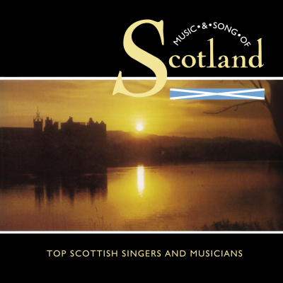 Music And Song Of Scottland - Top Scottish Singers And Music