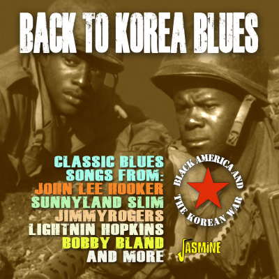 Back to Korea Blues - Black America and the Korean War