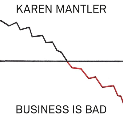 Business is Bad