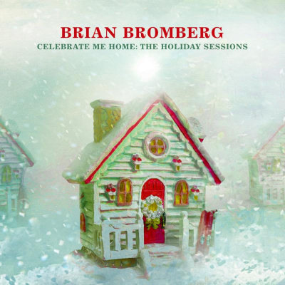Celebrate Me Home: The Holiday Sessions
